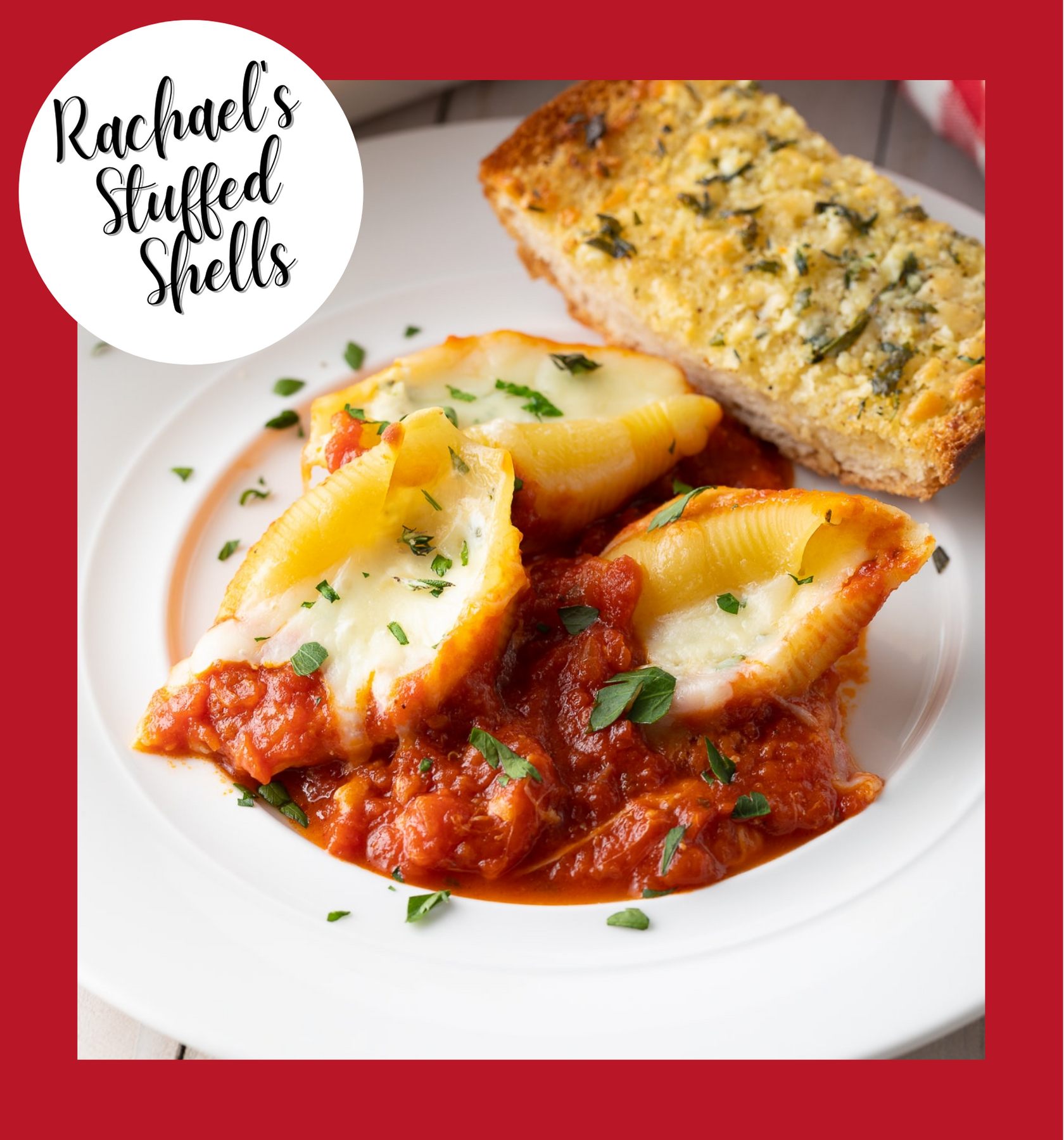 Rachae's Stuffed Shells