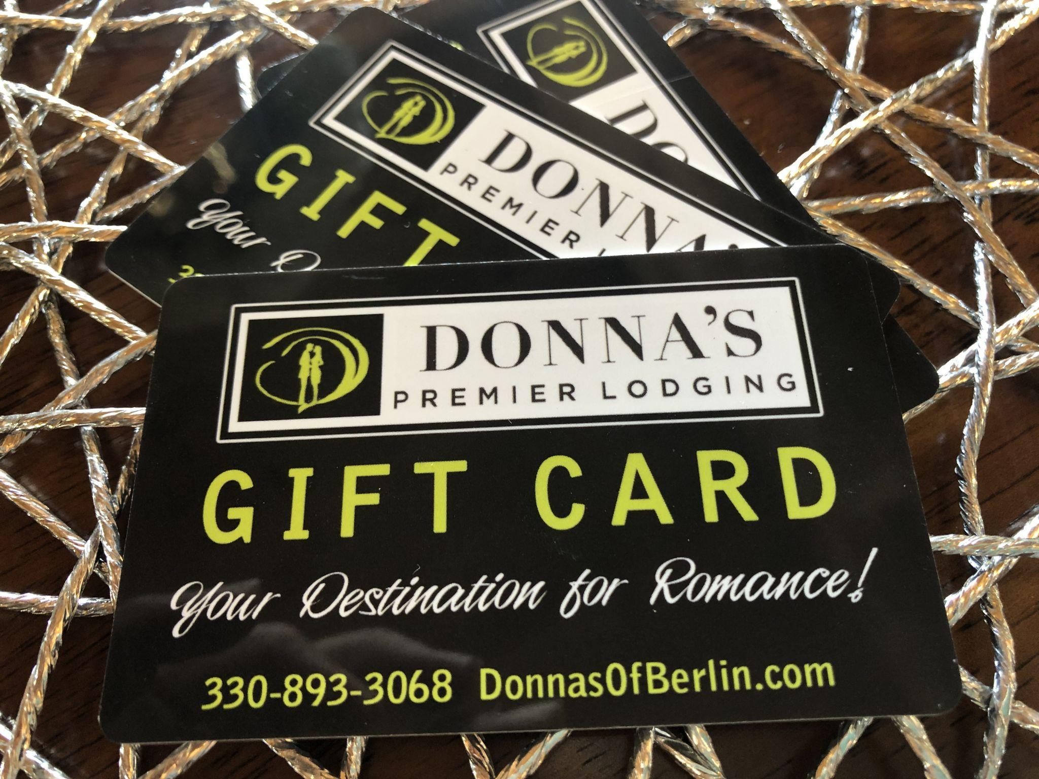 Give the Gift of Donna's Premier Lodging