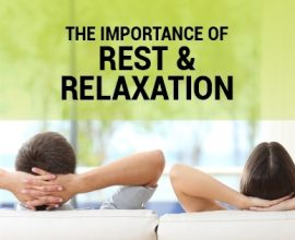 Take Time For Yourself: The Importance of Rest and Relaxation