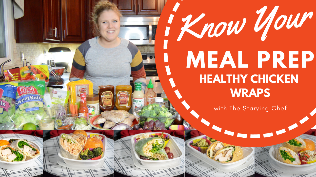 Meal Prep: Healthy Chicken Wraps