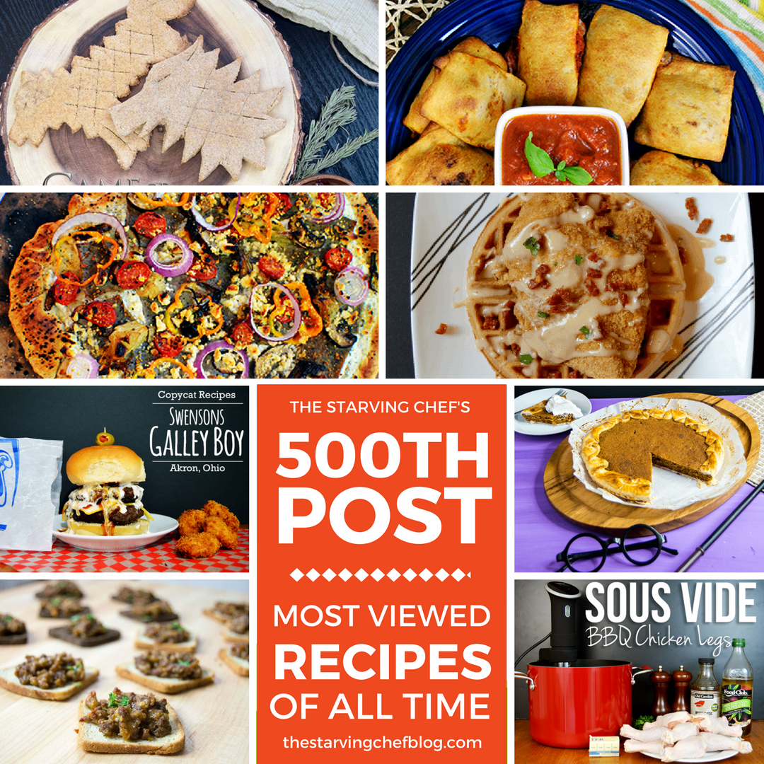 The Starving Chef's 500TH POST!