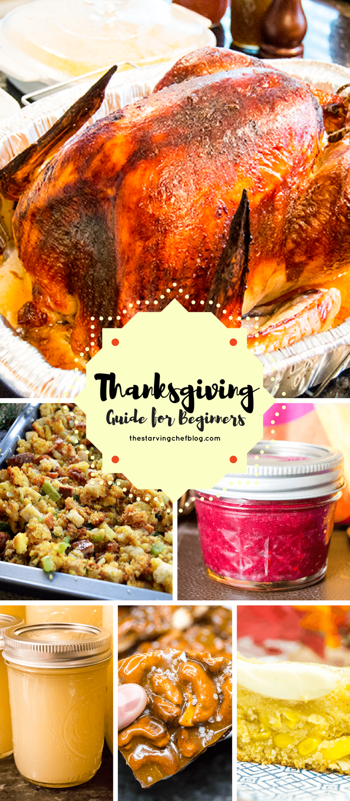 The Starving Chef's Thanksgiving Guide